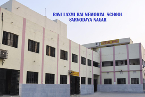 Rani Laxmi Bai Memorial School